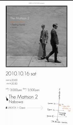 NEIRO&FUNTIMES presents 「The Mattson 2 Japan Tour 2010