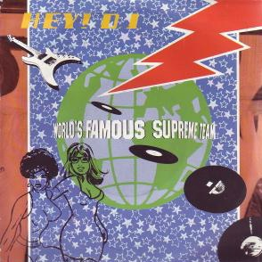 photo:The World's Famous Supreme Team 「Hey DJ」