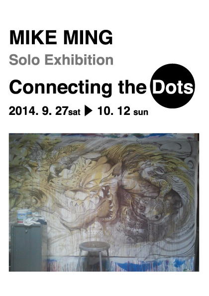 MIKE MING 【Connecting the Dots】